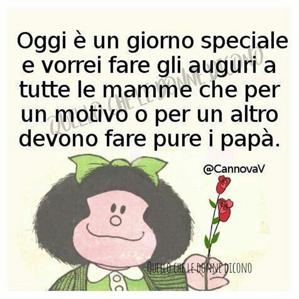 Buona Festa della Mamma Mafalda