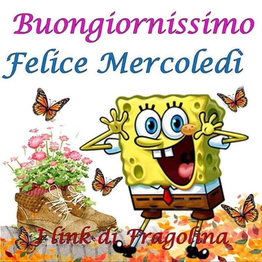 Buongiornissimo Felice Mercoledì con Spongebob